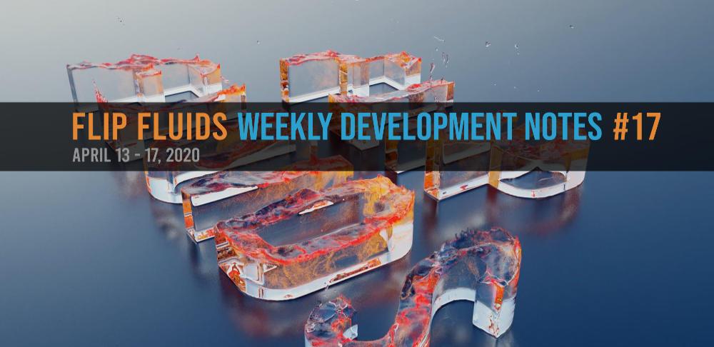 FLIP Fluids Development Notes #17