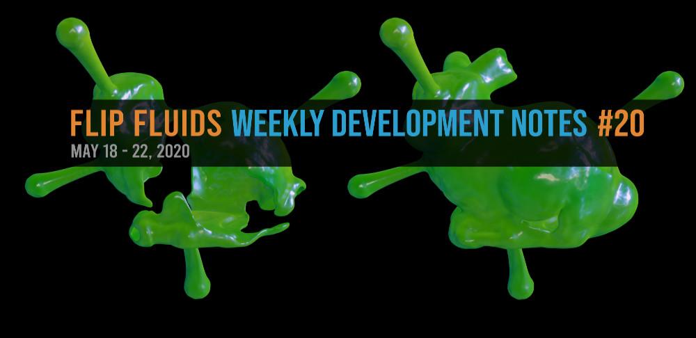 FLIP Fluids Development Notes #20