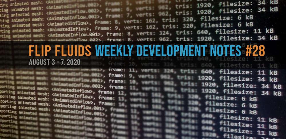 FLIP Fluids Development Notes #28
