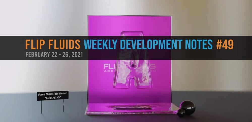 FLIP Fluids Development Notes #49