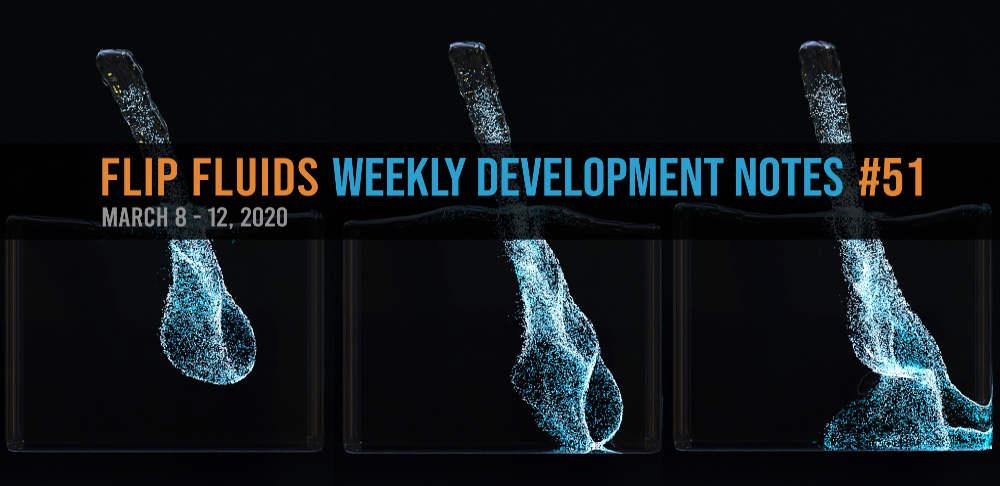 FLIP Fluids Development Notes #51